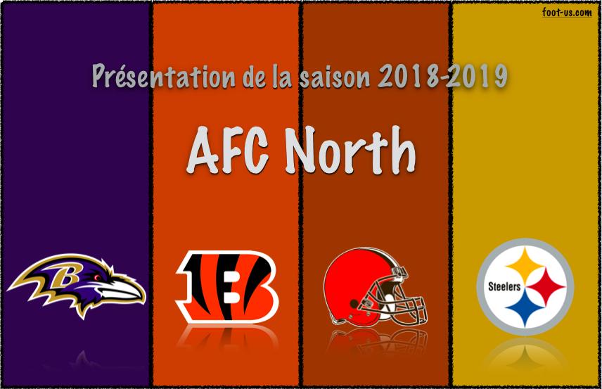 Présentation de la saison 2018-2019 – AFC North