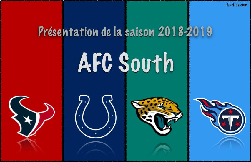 Présentation de la saison 2018-2019 : AFC South