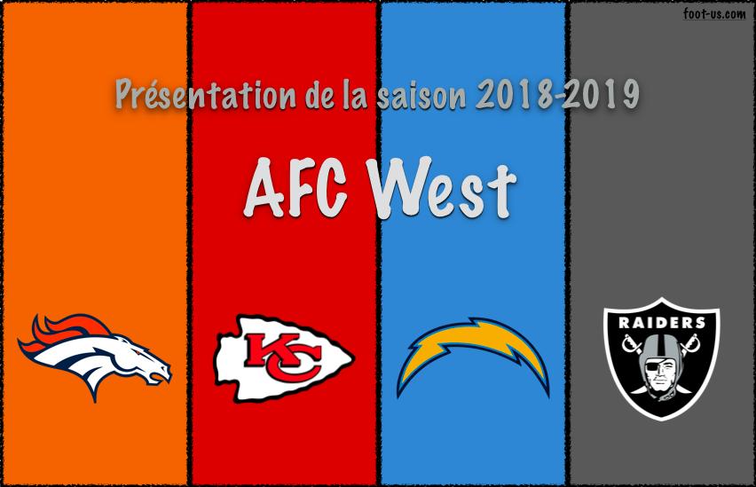 Présentation de la saison 2018-2019 – AFC West