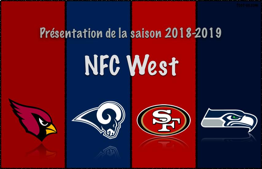 Présentation de la saison 2018-2019 – NFC West