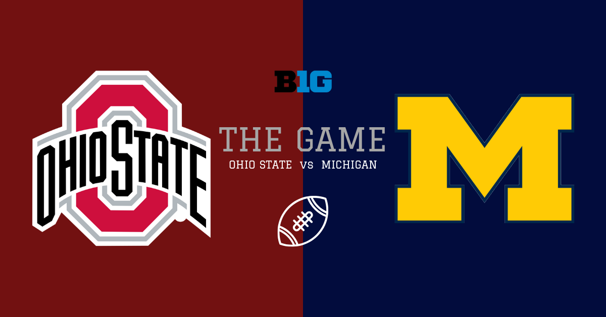 Ohio State Michigan The Game